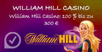 William Hill Casino 100% bis zu 300€